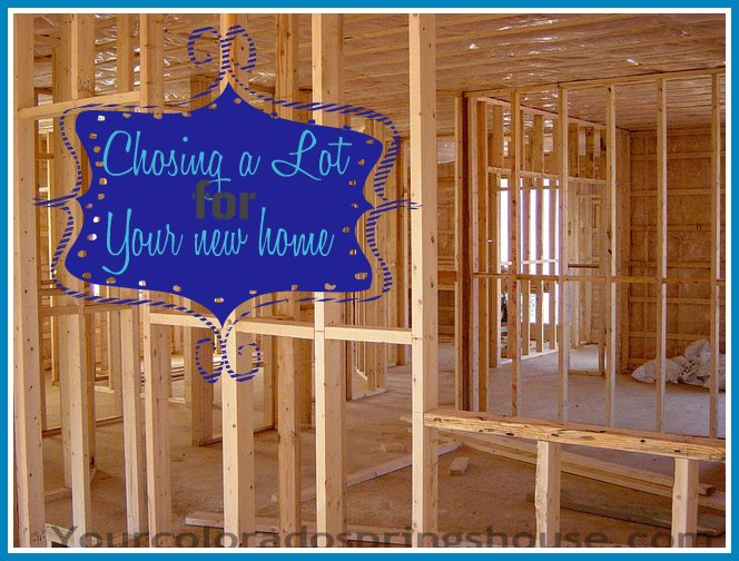 chosing a lot for new construction homes