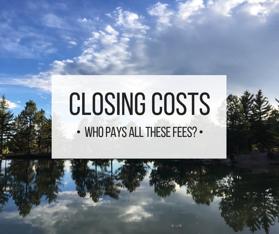 Closing Costs Who pays all of these fees_