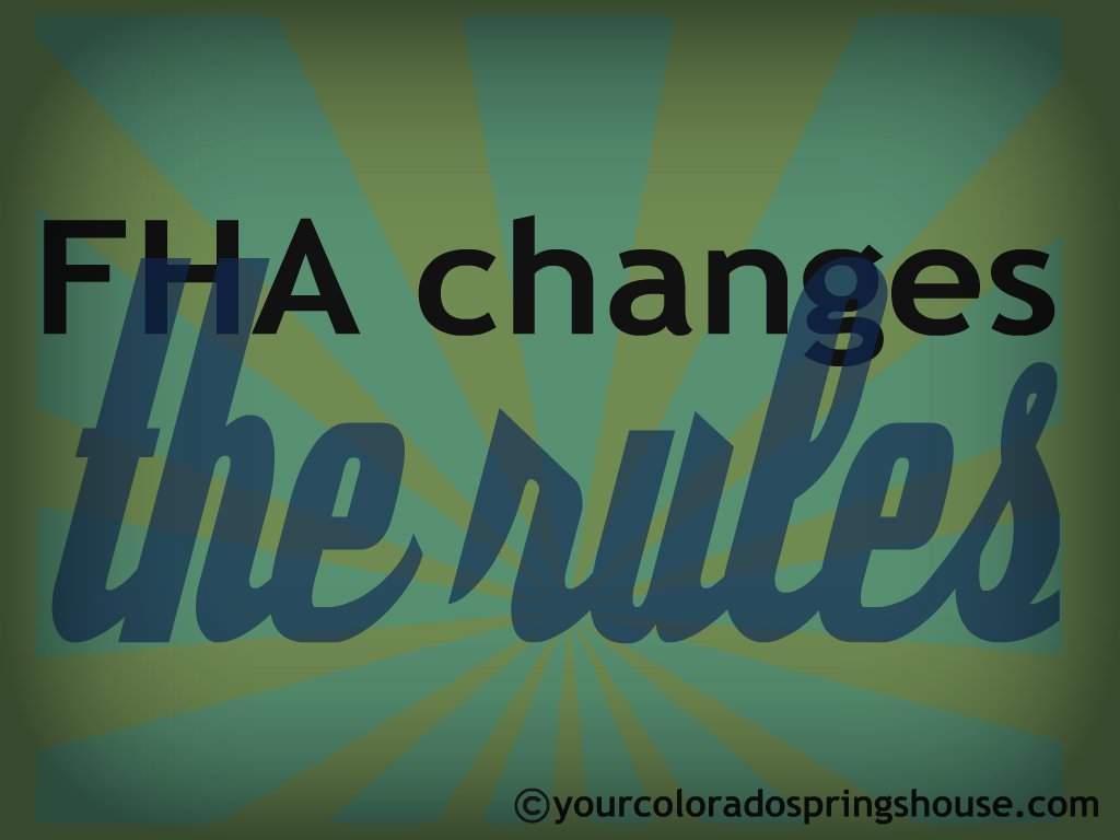 FHA changes the rules
