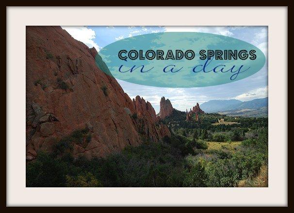 orado Springs in a DAy