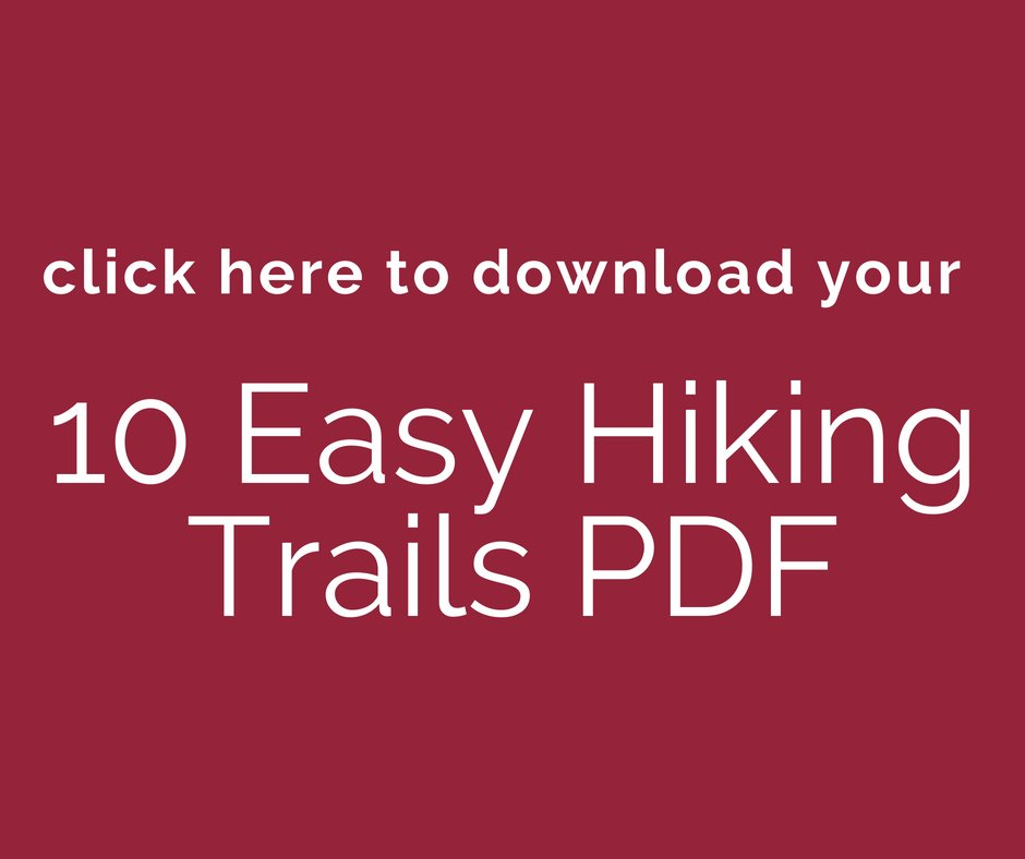 click here to download 10 Easy Hiking Trails PDF