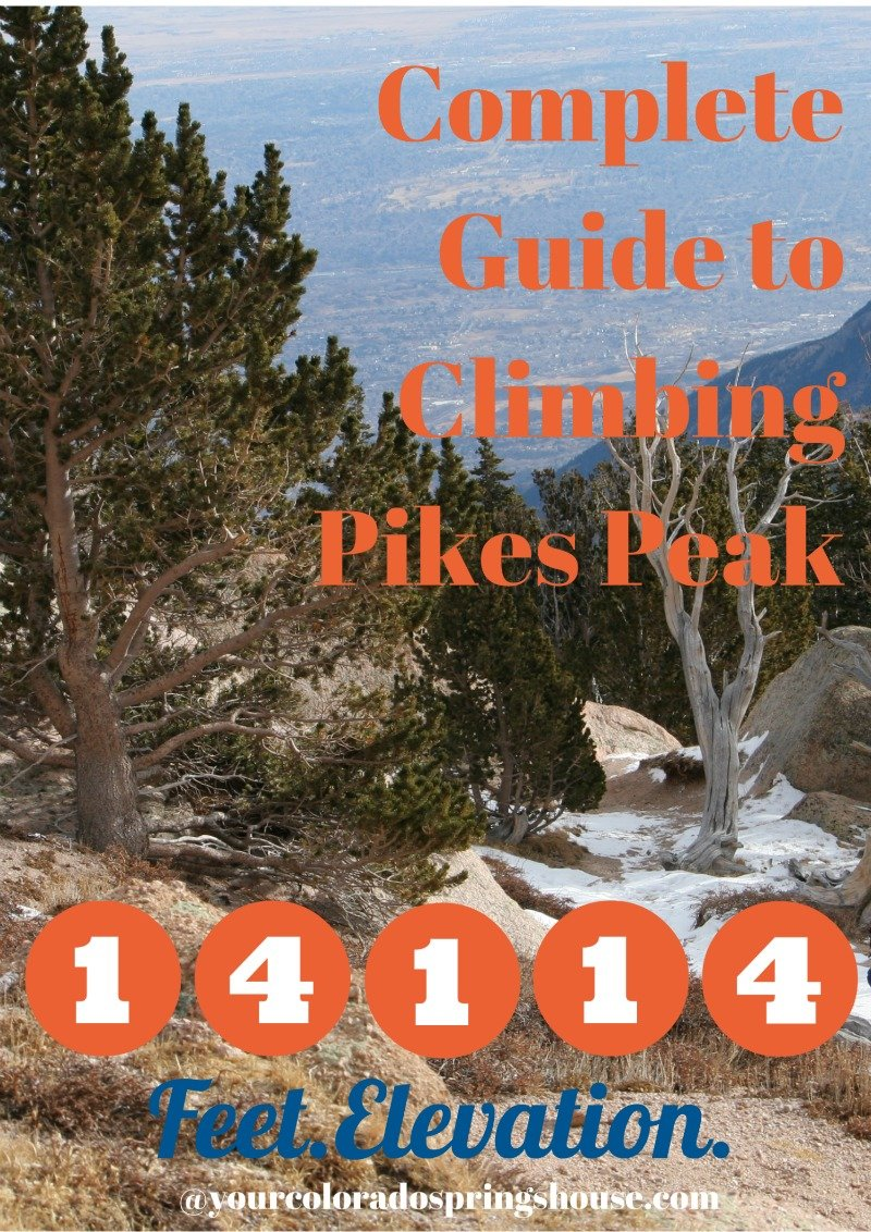 Complete Guide to Climbing Pikes Peak