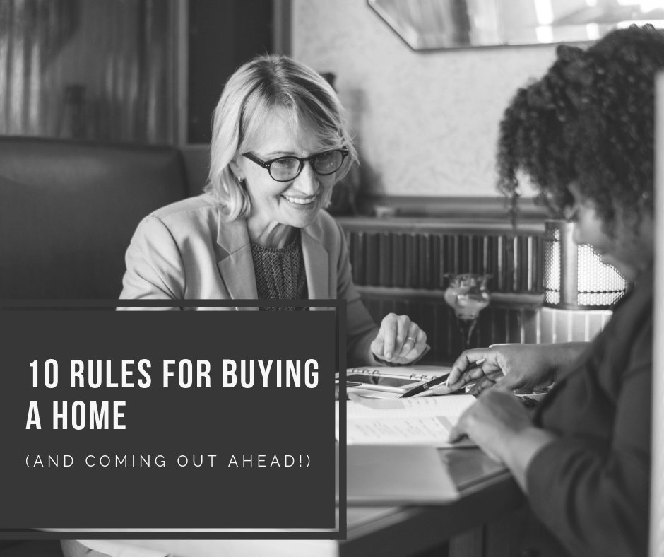 10 Rules for Buying a Home