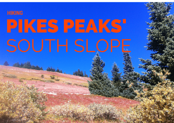 Picture of a mountain with trees captioned with Hiking Pikes Peaks' South Slope