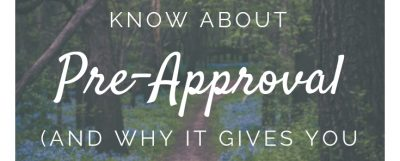 Everything you need to know about pre-approval (and why it gives you an advantage)