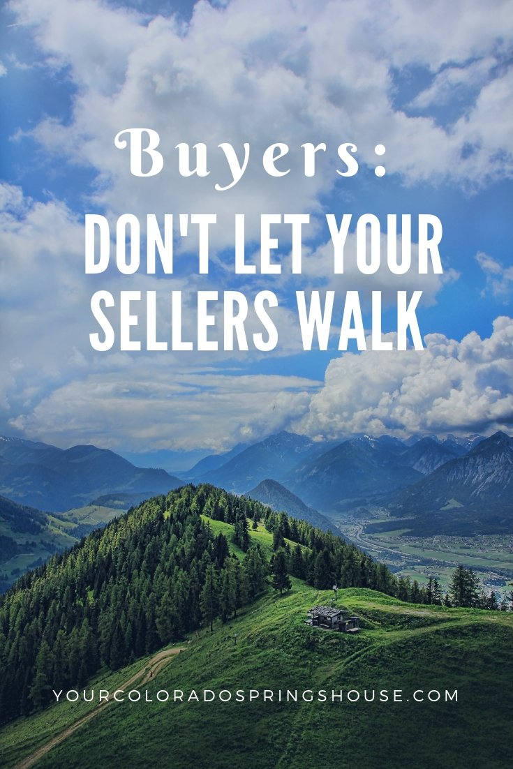 Buyers: Don't let your sellers walk!