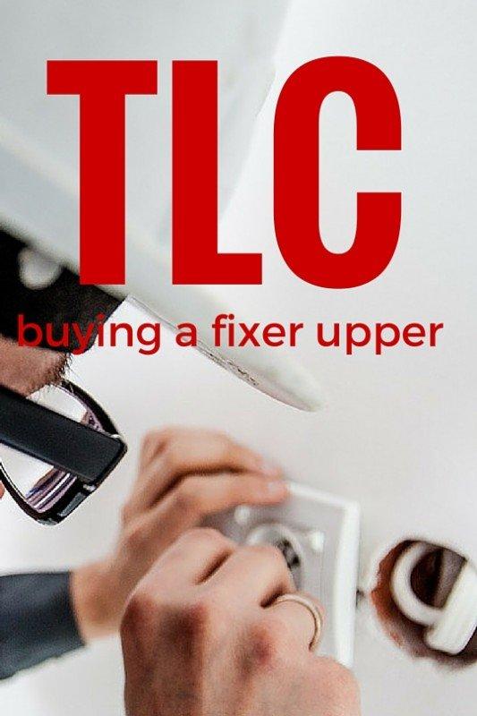 buying a fixer upper