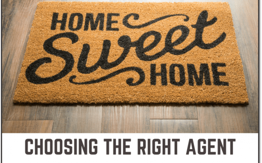 Home Sweet Home front door mat with the caption Choosing the Right Agent