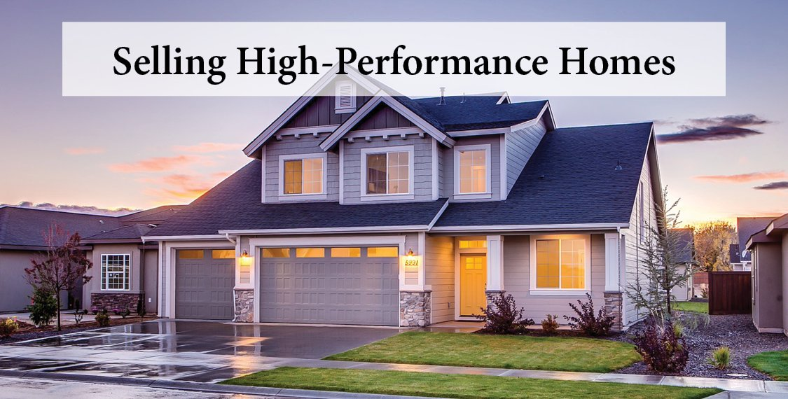 Selling High-Performance Homes