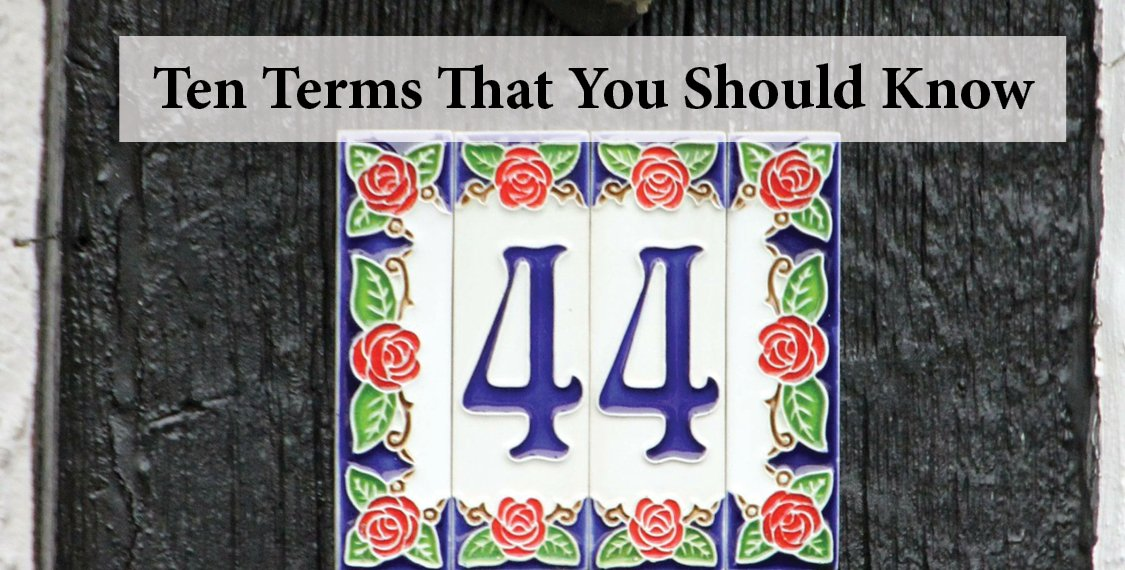 #44 decorative address number plate captioned with Ten Terms that you should know