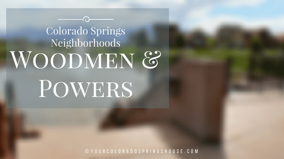 Colorado Springs neighborhoods, Woodmen & Powers