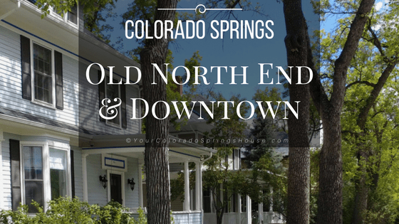 Old North End in Colorado Springs