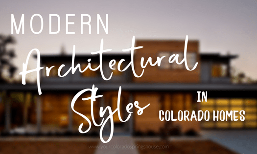 Picture of a modern architectural home captioned with Modern architectural styles in Colorado homes