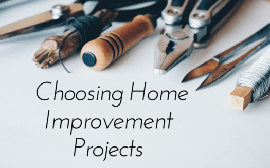 Choosing Home Improvement Projects