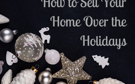 "Picture of ornaments with ""How to sell your home over the holidays"" caption"