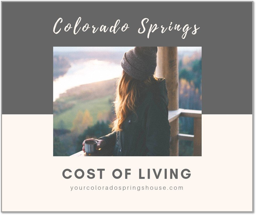 Is The Cost Of Living In Colorado Springs High Colorado Real Estate