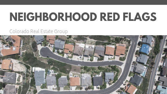 Aerial picture of neighborhood with caption Neighborhood Red Flags