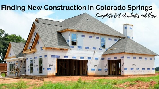 Finding New Construction In Colorado Springs