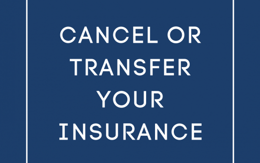 cancel or transfer your homeowners insurance