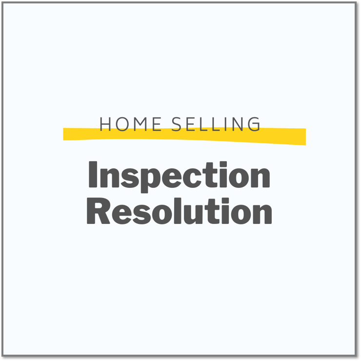 home selling inspection resolution