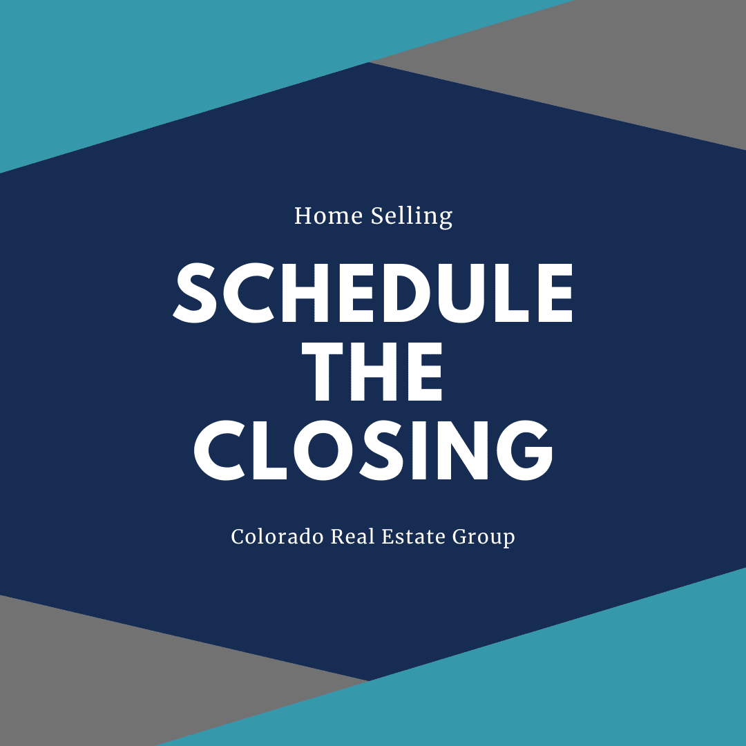 home selling steps schedule the closing