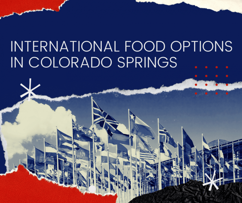 """image of multinational flags with """"International Food Options in Colorado Springs"""" caption"""