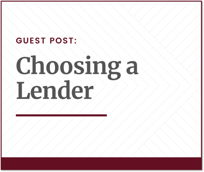 """graphic image with """"Guest Post: Choosing a Lender"""" caption"""